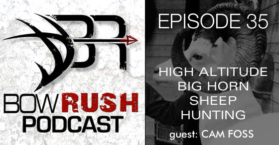 BR035 – High Altitude Big Horn Sheep Hunting with Cam Foss