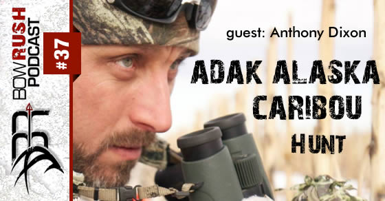 BR037 – Alaska Caribou Do It Yourself Hunt with Anthony Dixon