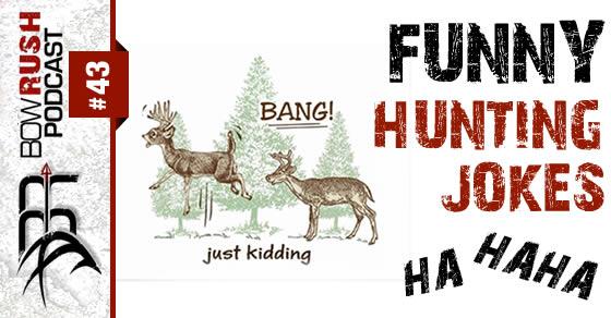 BR043 funny hunting jokes